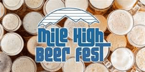 Mile High Beer fest March Beer Events