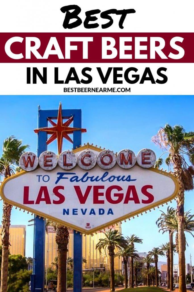 Best Craft Beers in Las Vegas